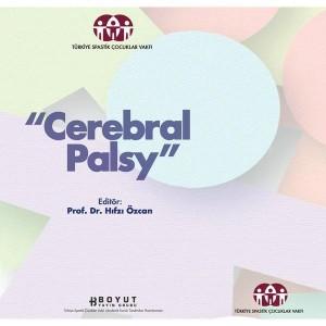 Cerebral Palsy - Beyinsel Hareket Bozukluğu