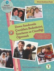 Down Sendromlu Çocuklara Bedenlerini, Sınırlarını ve Cinselliği Öğretmek.